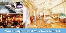 Win a 3 Night Stay at Your Favourite Hotel.