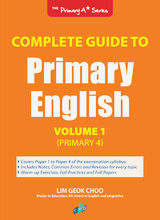 Complete Guide to Primary English Volume 1 (Primary 4)