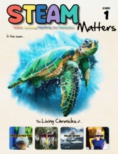 STEAM Magazine: STEAM Matters (Age 9-12)