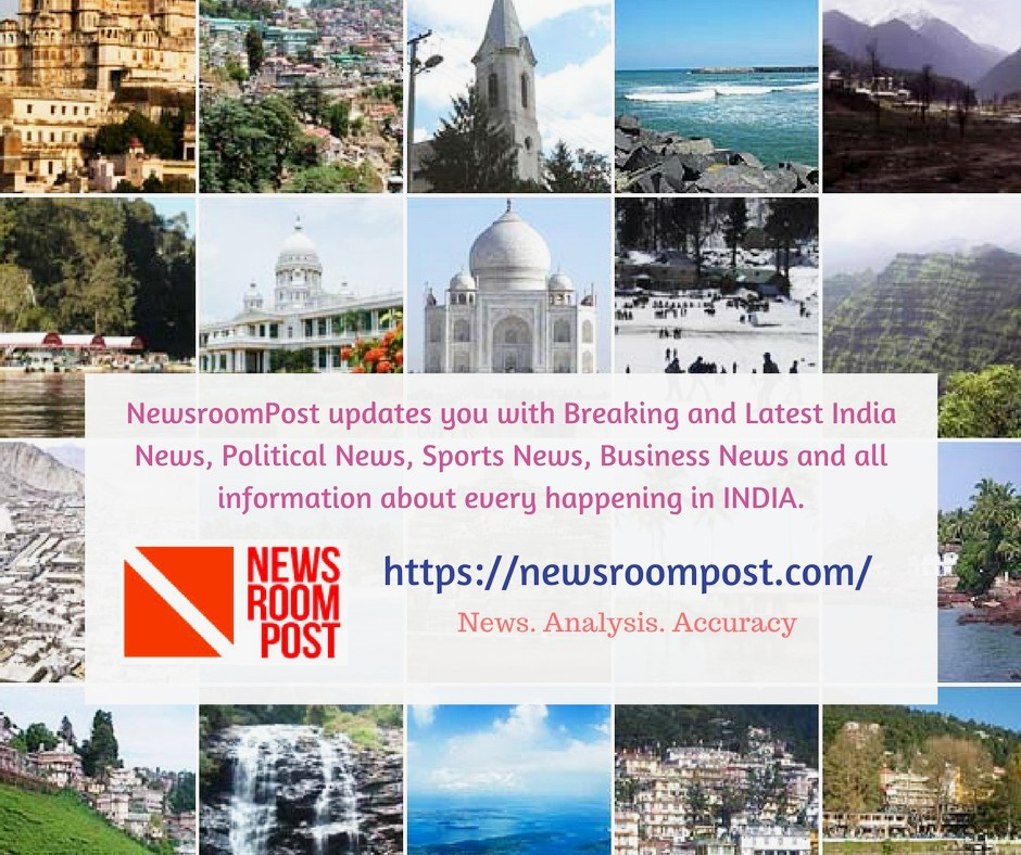 Breaking and latest India News - NewsroomPost.jpg