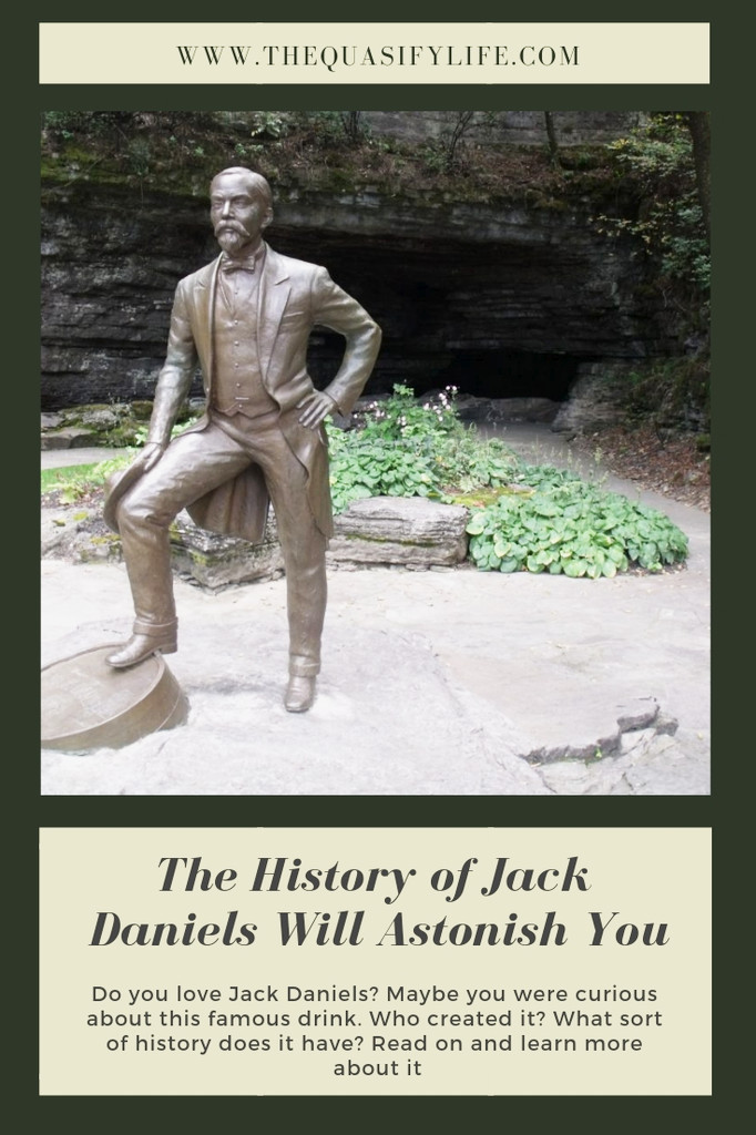 The History of Jack Daniels Will Astonish You.jpg